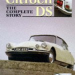 Book Review: Citroen DS: The Complete Story by Jon Pressnell