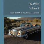 Book Review: Mercedes-Benz The 60's Vol 1 by Bernd Koehling